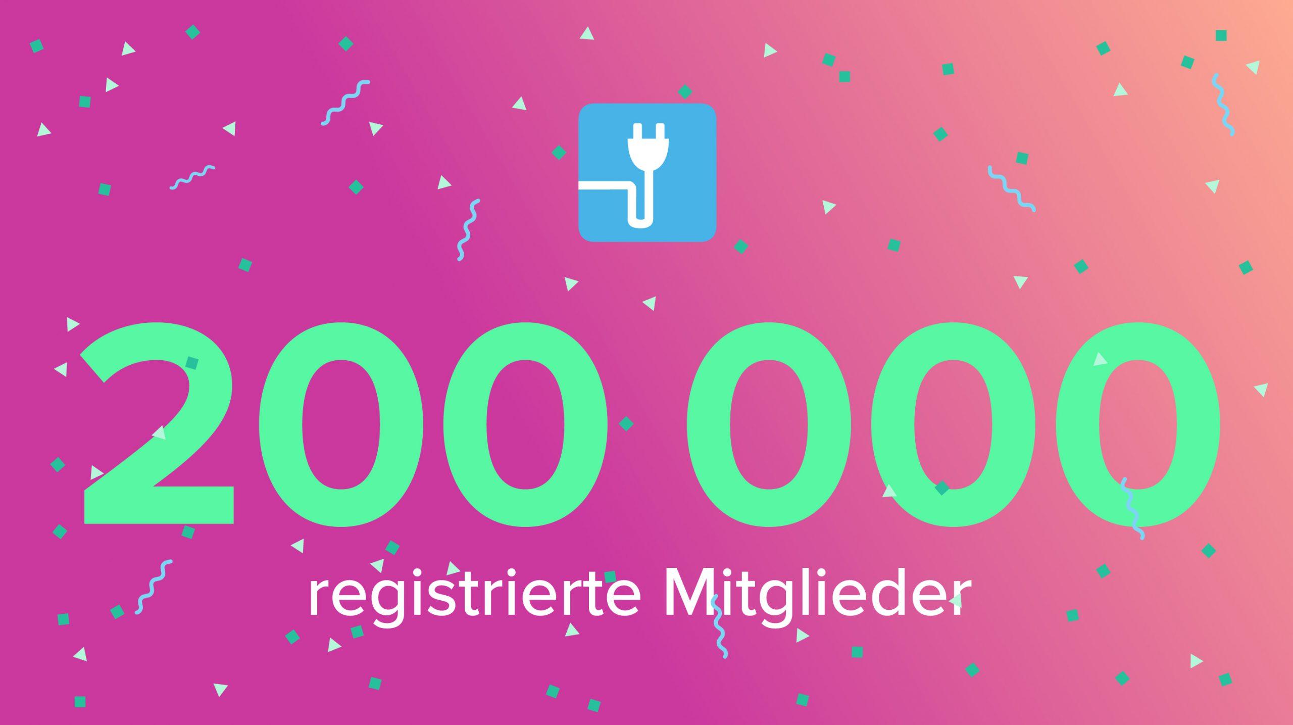 200k registrierte Mitglieder