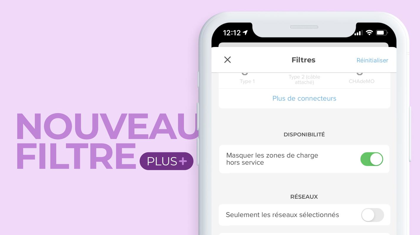 Vue du nouveau filtre Chargemap Plus pour masquer les bornes de recharge hors-service